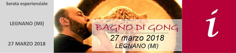 banner-bagno-di-gong-legnano-marzo-2018-827x188