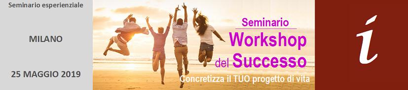 banner_seminario-workshop-del-successo-milano-maggio-2019