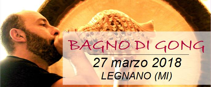 banner-bagno-di-gong-legnano-marzo-2018-700