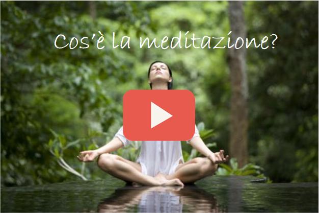 cose-la-meditazione-video